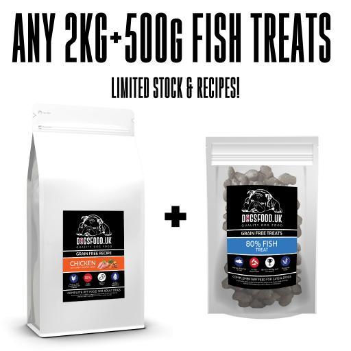 ANY 2KG BAG + 500g FISH TREATS